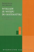 Wykłady ze wstępu do matematyki