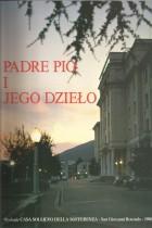 Padre Pio i jego dzieło