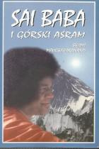 Sai Baba i górski Asram