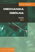Mechanika ogólna -dynamika tom 2