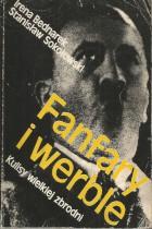 Fanfary i werble-kulisy wielkiej zbrodni