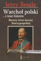 Warchoł polski...i inne historie