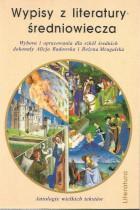 Wypisy z literatury średniowiecza