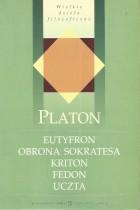 Eutyfron,Obrona Sokratesa,Kriton,Fedon,Uczta