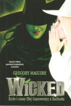 Wicked-życie i czasy złej czarownicy z zachodu