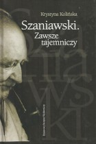 Szaniawski.Zawsze tajemniczy