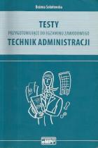 Testy przygotowujące do egzaminu zawodowego-technik administracji