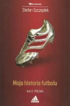 Moja historia futbolu t.2-polska