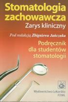 Stomatologia zachowawcza-zarys kliniczny