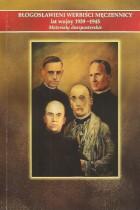 Błogosławieni werbiści męczennicy lat 1939-45