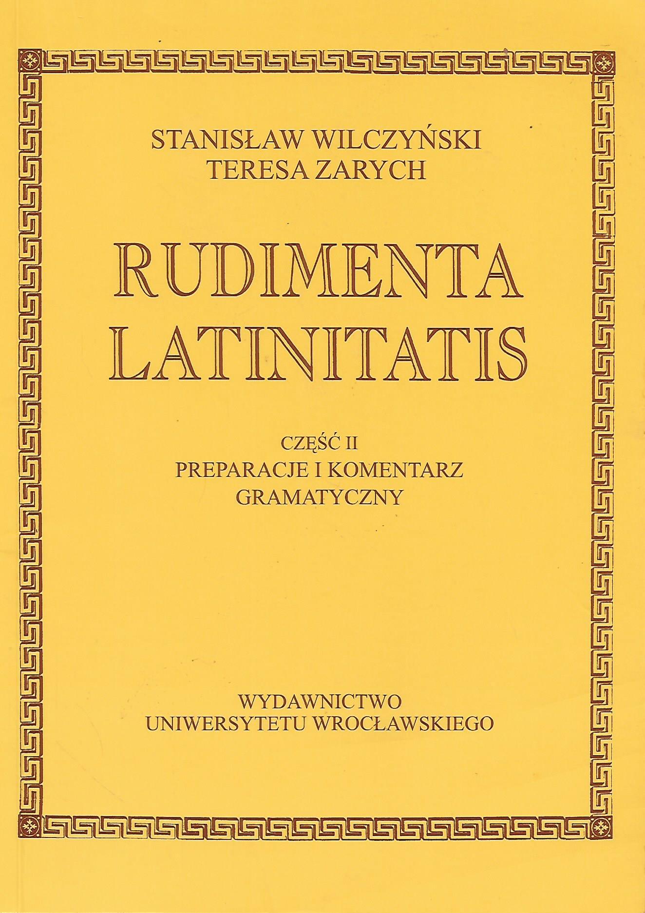 Rudimenta Latinitatis I-II