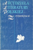 Arcydzieła literatury polskiej-interpretacje tom  II