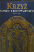 Krzyż-symbol i rzeczywistość