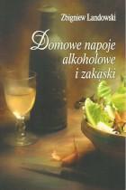 Domowe napoje alkoholowe i zakąski