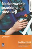 Nadzorowanie przebiegu produkcji-kwalifikacja M.44.2