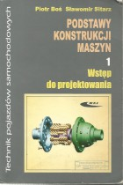 Podstawy konstrukcji maszyn cz.1-wstęp do projektowania