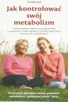 Jak kontrolować swój metabolizm