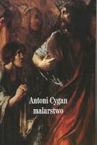 Antoni Cygan malarstwo