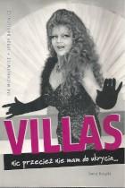 Villas-nic przecież nie mam do ukrycia..