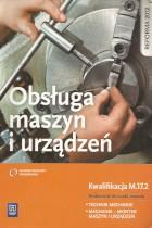 Obsługa maszyn i urządzeń-kwalifikacja M.17.2
