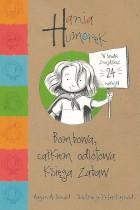 Hania Humorek-Bombowa całkiem odlotowa księga zabaw