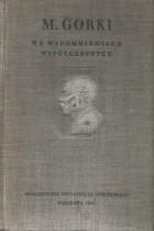 Maksym Gorki we wspomnieniach współczesnych