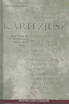 Kartezjusz-Medytacje o pierwszej filozofii t.II