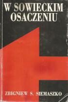 W sowieckim osaczeniu 1939-1943