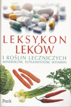 Leksykon leków i roślin leczniczych