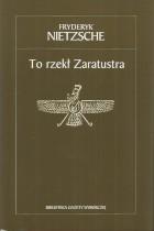To rzekł Zaratrusta