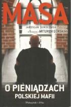 Masa- o pieniądzach polskiej mafii
