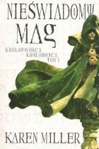 Nieświadomy Mag tom 1