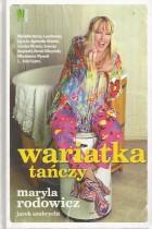 Maryla Rodowicz-wariatka tańczy