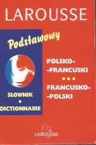 Słownik podstawowy polsko-francuski francusko-polski