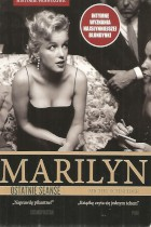 Marilyn-ostatnie seanse