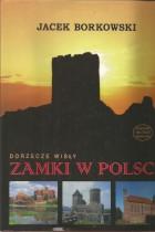 Dorzecze Wisły-Zamki w Polsce