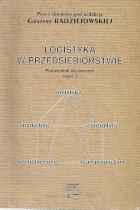 Logistyka w przedsiębiorstwie ,przewodnik do ćw. cz.2