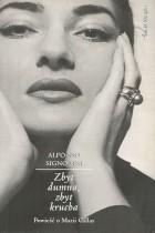 Zbyt dumna,zbyt krucha-Maria Callas