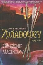 Zwiadowcy k.6-Oblężenie Macindaw