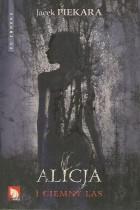 Alicja i ciemny las