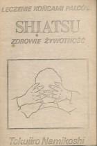 Shiatsu-leczenie końcami palców