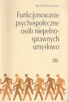 Funkcjonowanie psychospołeczne osób niepełnosprawnych umysłowo