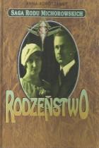 Saga rodu Michorowskich-rodzeństwo