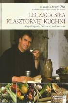 Lecząca siła klasztornej kuchni