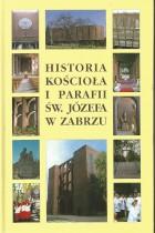 Historia Kościoła i Parafii św.Józefa w Zabrzu