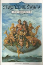 Stworzenie świata-mity i legendy