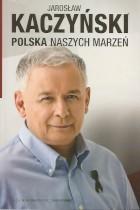 Polska naszych marzeń +CD
