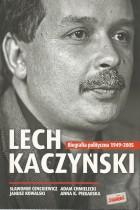 Lech Kaczyński-biografia polityczna 1949-2005