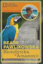 Blondynka w Amazonii