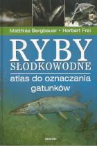 Ryby słodkowodne-atlas do oznaczania gatunków